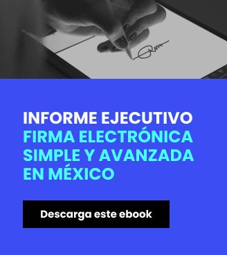 informe-ejecutivo-firma-electronica-en-mexico-cuadrado
